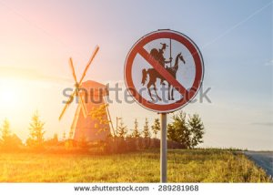 stock-photo-road-sign-which-prohibits-don-quixote-approach-to-the-mill-289281968
